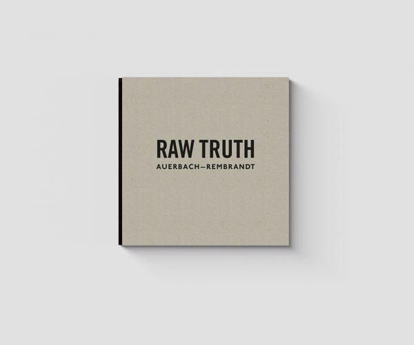 Raw Truth - Auerbach-Rembrandt Book Cover