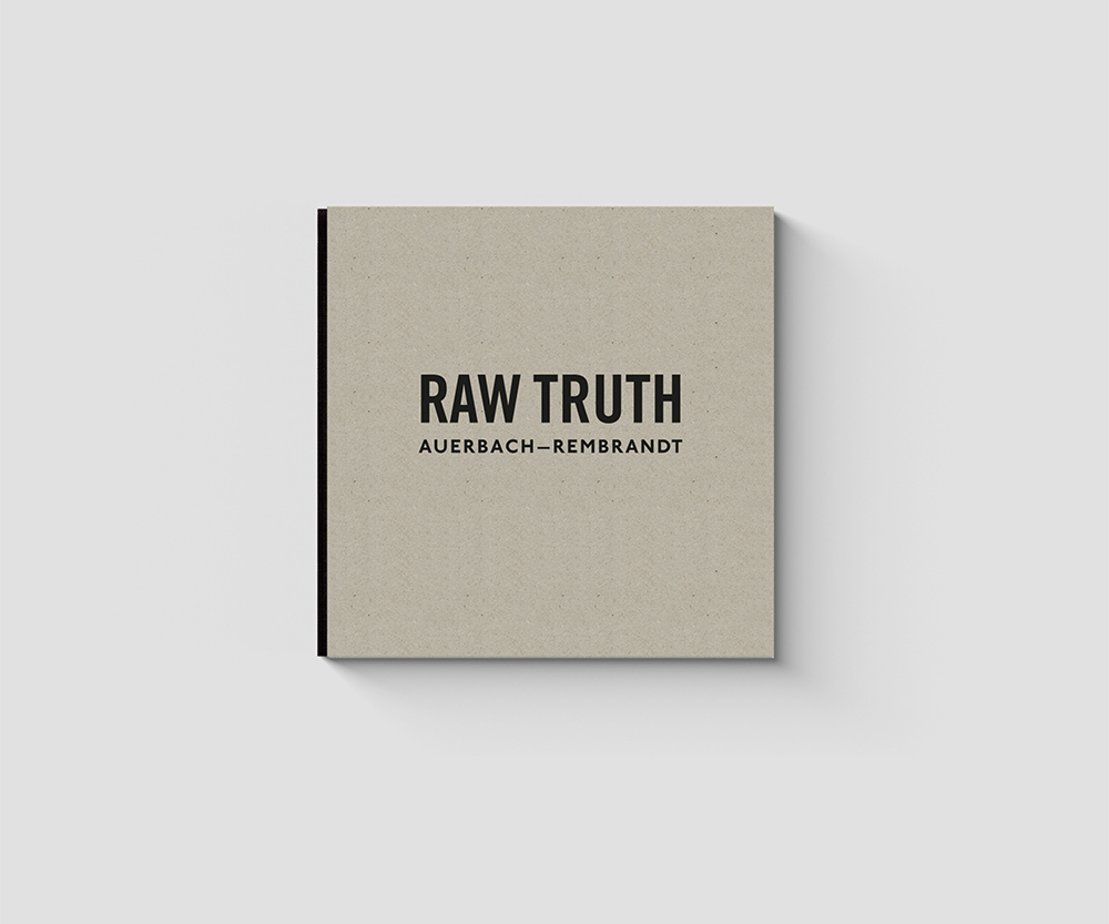 Raw Truth - Auerbach-Rembrandt Book Cover